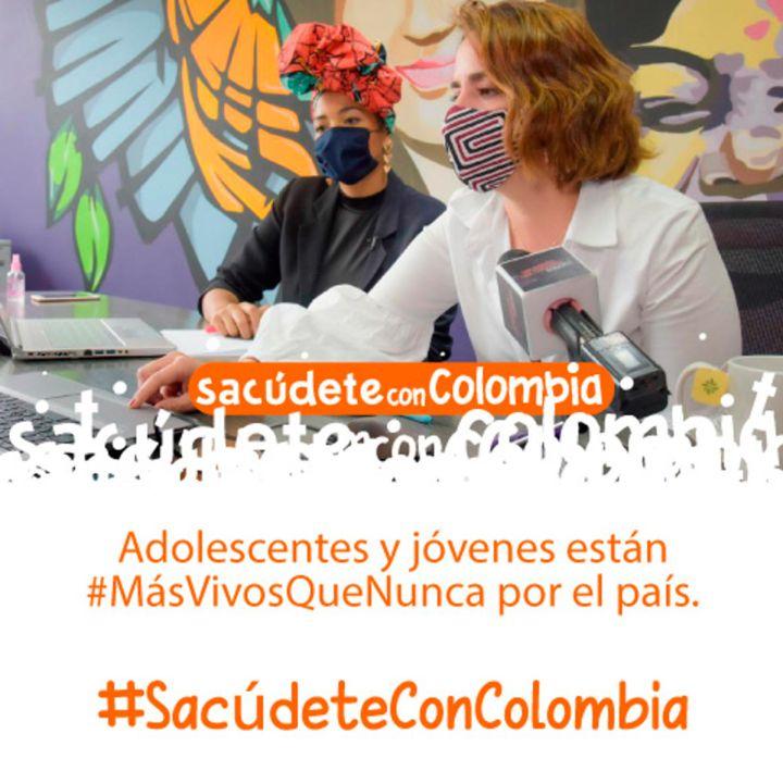 Adolescentes y jóvenes en Colombia están #MásVivosQueNunca