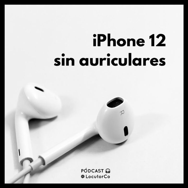 Los auriculares del iPhone 12 originales